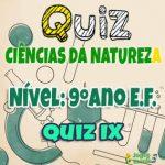 Ciências da Natureza – 9º Ano EF – 09
