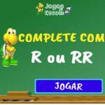 Completar com R ou RR – I