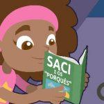 Na trilha do Saci – porquês