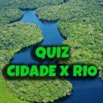 Quiz Cidade x Rio