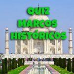 Quiz Marcos históricos