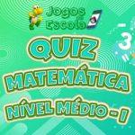 Quiz matemática nível médio I
