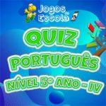 Quiz português 5º ano IV