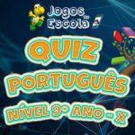 Quiz português 9º ano X